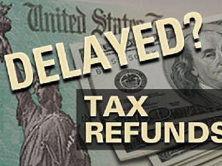 WATS Happenin'? - Tax Refund Delayed?