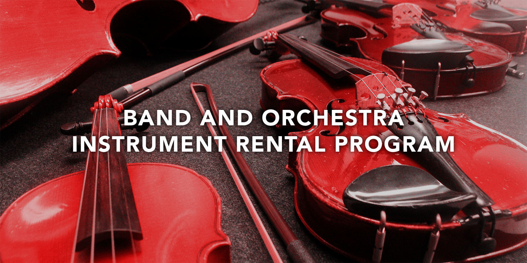 Band and Orchestra Instrument Rental Program