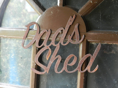 Rustic Metal Letters - DAD'S SHED Garden Sign