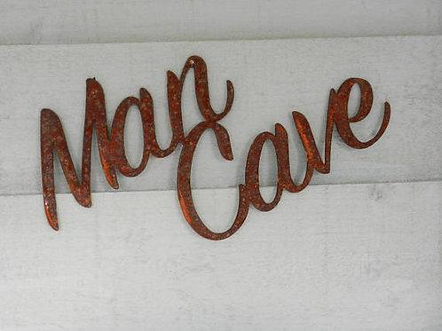 Rusty Metal Man Cave Sign