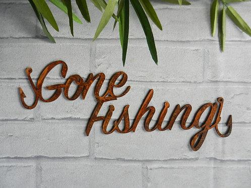 Rusty Metal Gone Fishing Sign