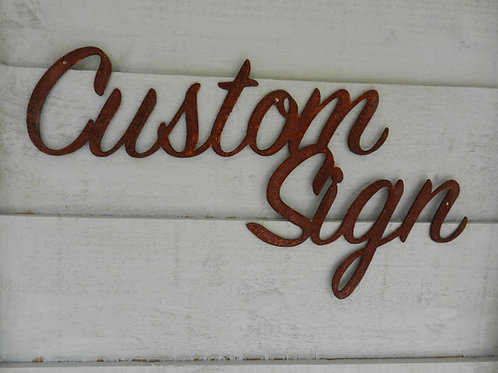 Custom Black painted Metal Sign - Make your own sign