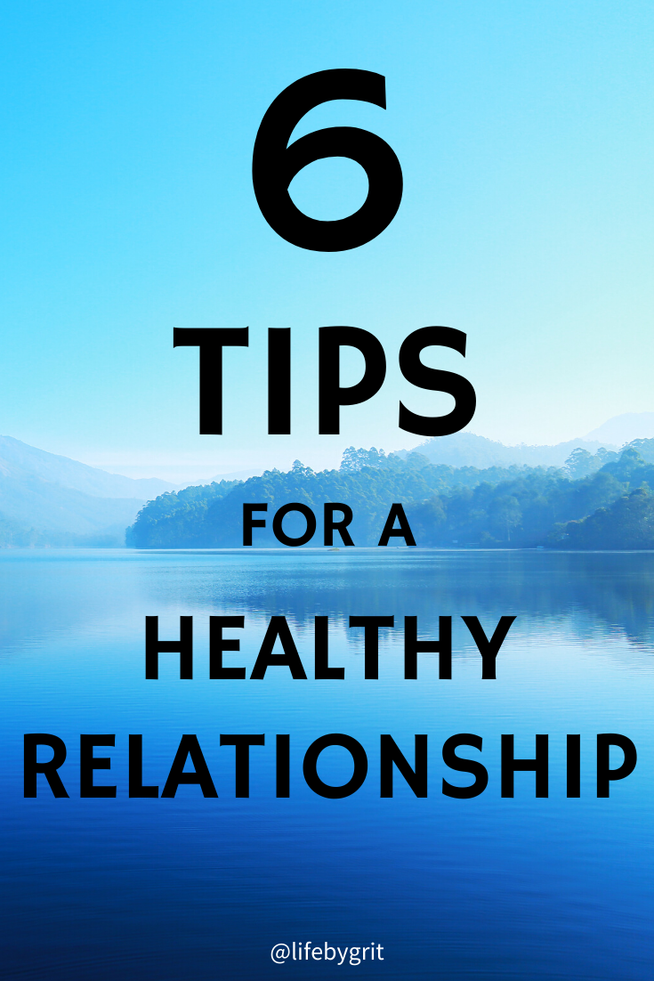 6 tips for a healthy relationship