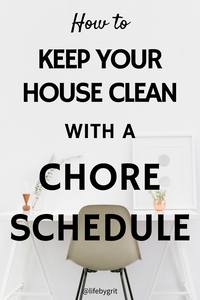 How to keep your house clean with a chore schedule