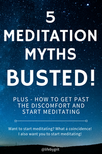 5 Meditation Myths Busted! - Plus How to Get Past the Discomfort and Start Meditating