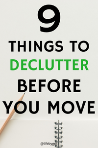 9 things to declutter before you move