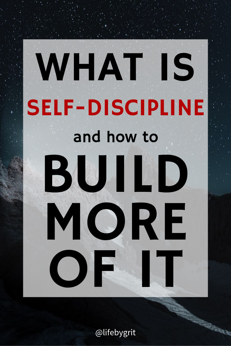 What is self-discipline and how to build more of it