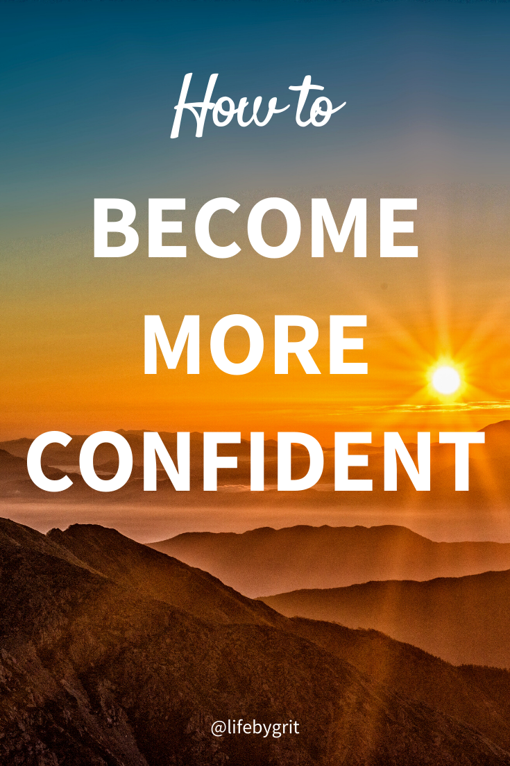 How to become more confident