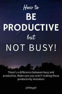 How to be productive but not busy! There's a difference between busy and productive. Make sure you aren't making these productivity mistakes.