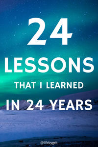 24 lessons that I learned in 24 years