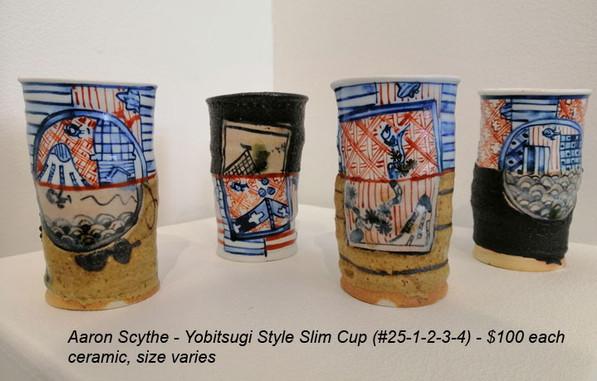 Aaron Scythe - Yobitsugi Style Slim Cup (#25-1,2,3,4) - $100 each