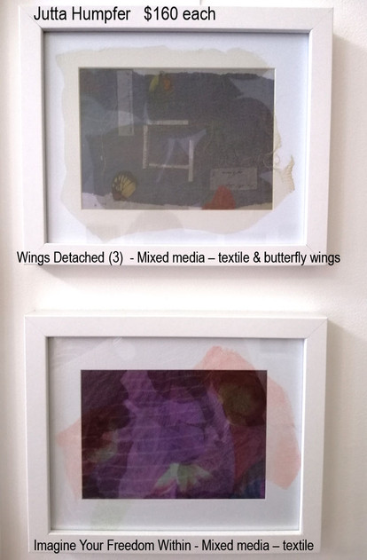 Jutta Humpfer $150 each - Wings Detached(3)  and  Imagine Your Freedom Within