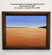 Gary Freemantle - Crossing the Bar of the Muddy Old River 2018 - $675