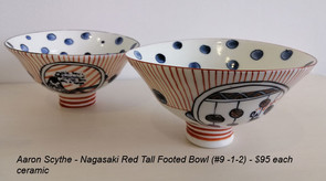 Aaron Scythe - Nagasaki Red Tall Footed Bowl (#9 -1-2) - $95 each