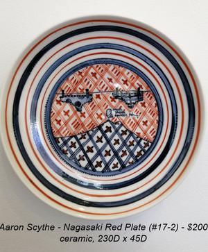 Aaron Scythe - Nagasaki Red Plate (#17-2) - $200