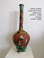 Aaron Scythe - Long Neck Vase (green top) (#10-1) - $200