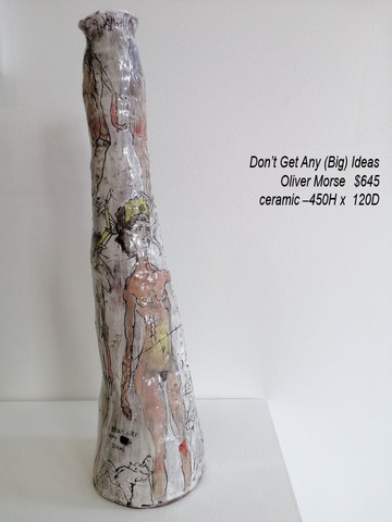 Oliver Morse - Don't Get Any (Big) Ideas - $645