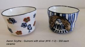 Aaron Scythe - Guinomi with silver (#16 -1-2) - $50 each