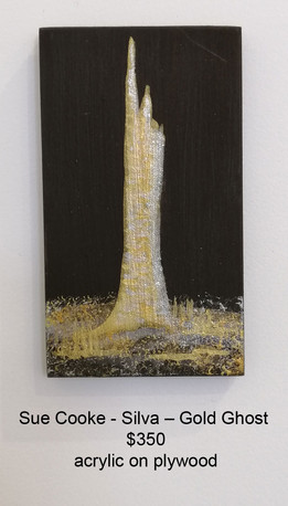Sue Cooke - Silva – Gold Ghost - $350