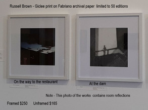 Russell Brown - On the way to the restaurant    At the dam     Framed $250  Unframed $165