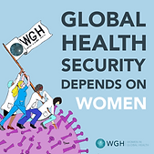 Without women, we wont end the Pandemic. Women in Global Health at the Global COVID-19 Summit