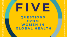 Making the UHC HLM Count for Everyone: Five questions from Women in Global Health