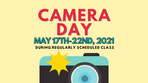 Camera Day is Next Week!