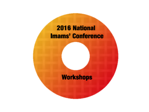 2016 National Imams' Conference Workshops