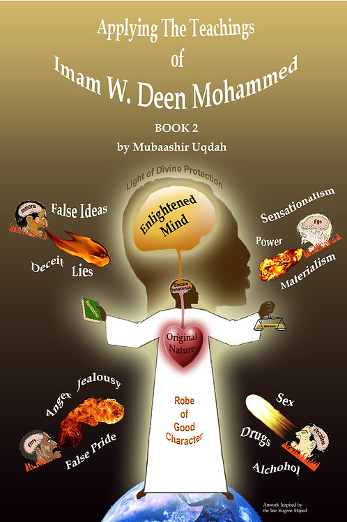 Applying the Teachings of W. Deen Mohammed Book 2
