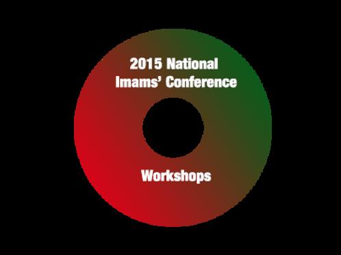 2015 National Imams' Conference Workshops