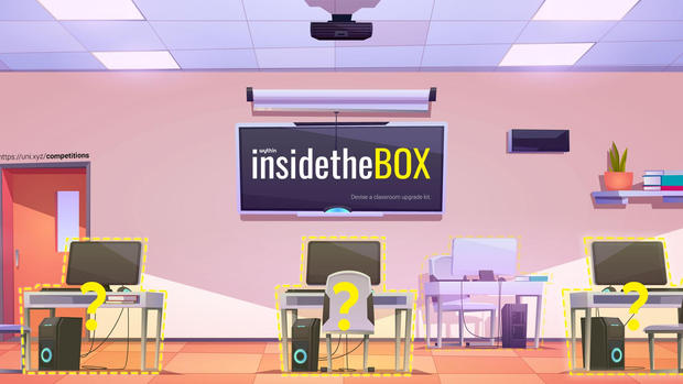 Inside the box - Devise a classroom upgrade kit