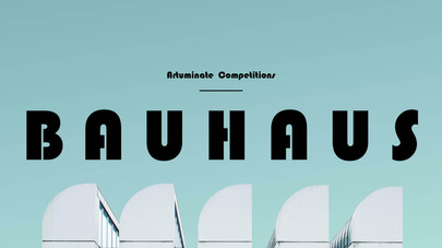 Artuminate's BAUHAUS Design Style Competition  Results Announced!!