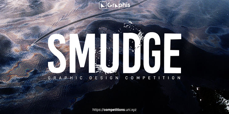 SMUDGE- Graphic design competition