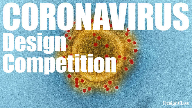 CORONAVIRUS DESIGN COMPETITION