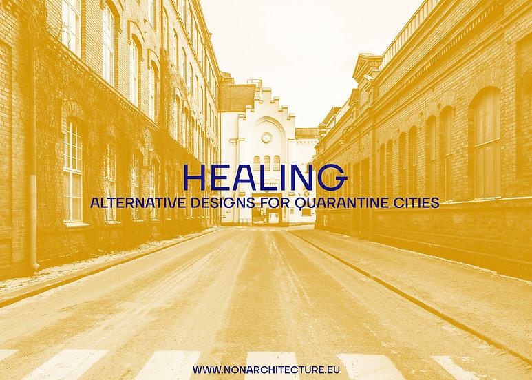 HEALING – Alternative Designs for Quarantine Cities