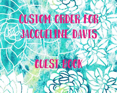 *Custom Order for Jacqueline - Guest Book**