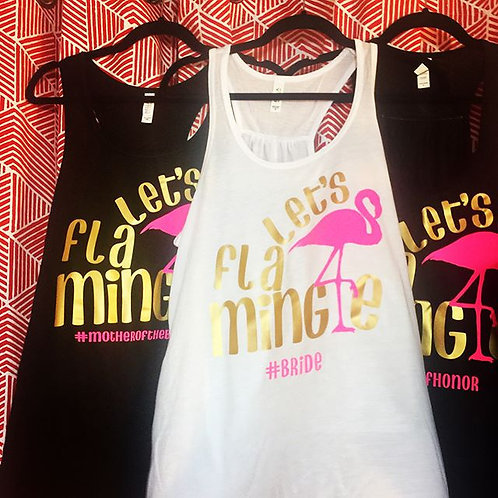 Let's FLAMINGLE - Bachelorette Tanks
