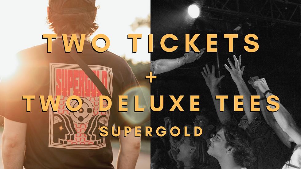 2 Tickets + 2 Shirts