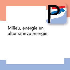 Milieu, energie en alternatieve energie.