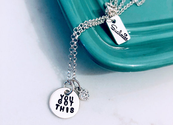 You Got This Necklace.