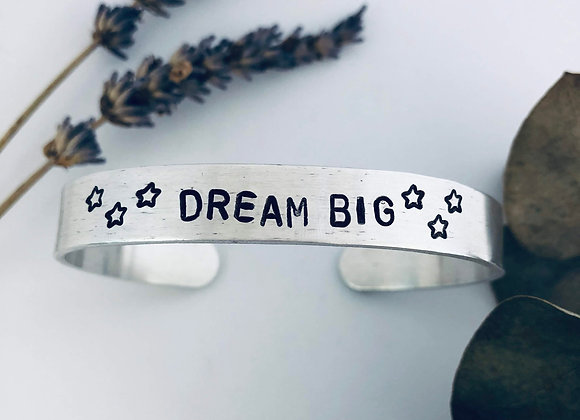 Aluminum - Dream Big Bangle/Cuff Bracelet