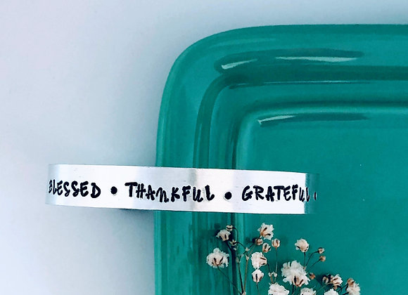 Blessed- Thankful - Grateful Bangle/Cuff Bracelet