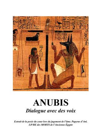 ANUBIS - Dialogue avec des voix