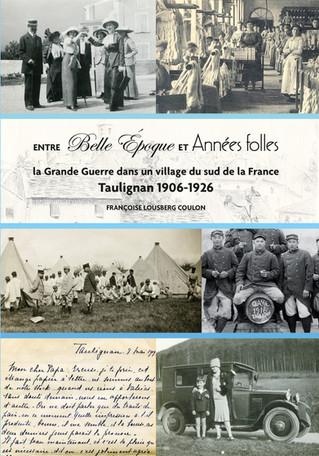 Entre Belle Époque et Années Folles : La Grande Guerre dans un village du sud de la France Taulignan