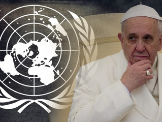 THE U.N. AND POPE FRANCIS CALL FOR  UNIVERSAL COVID-19 VACCINATIONS