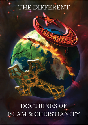 The Different Doctrines Of Islam And Chr