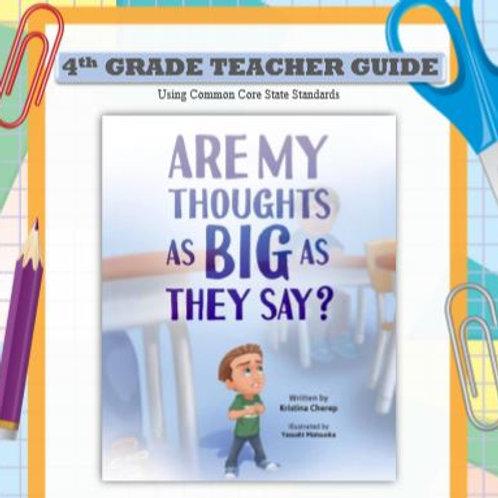 4th Grade Teacher Guide (Common Core State Standards)
