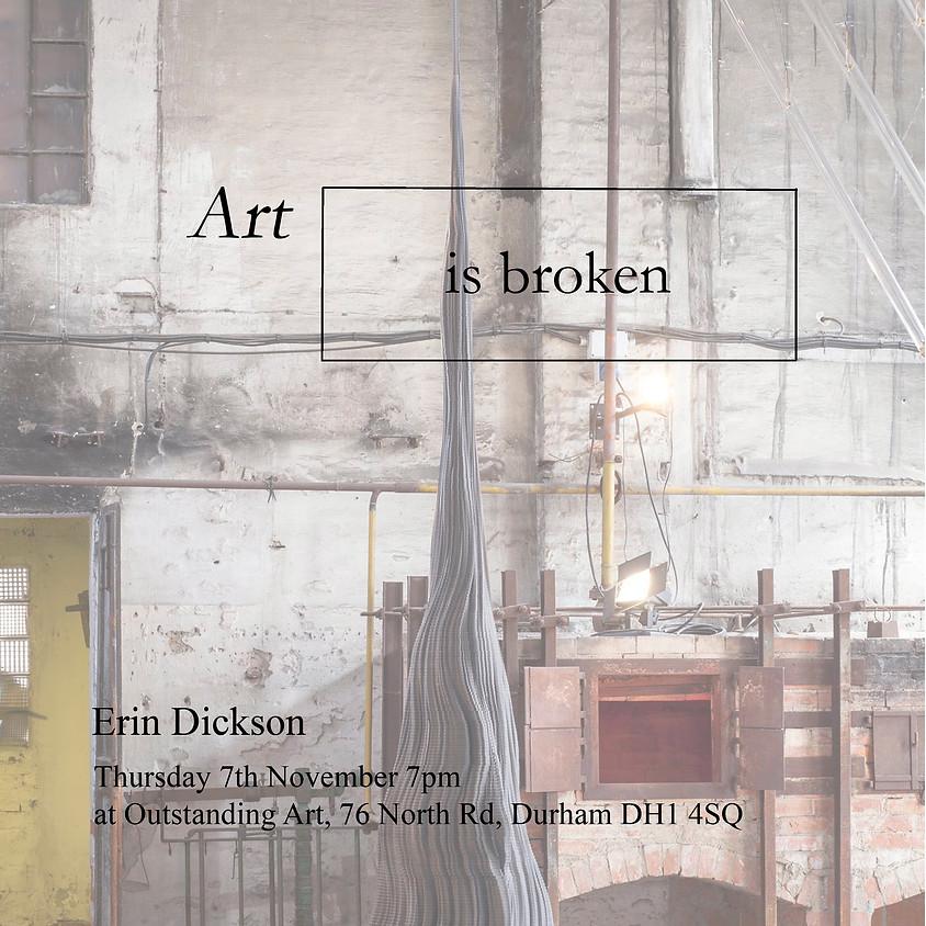 Art is broken - Artist's Talks