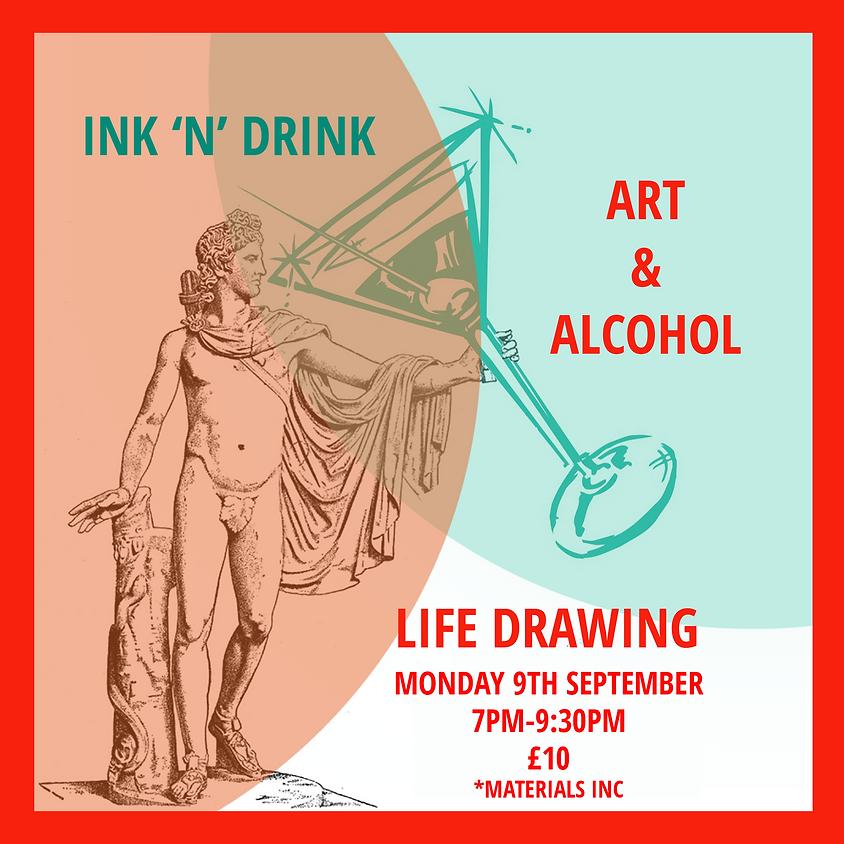 LIFE DRAWING - Ink 'n' Drink