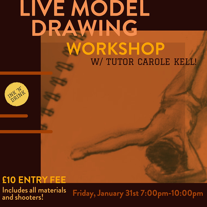 Ink 'n' Drink: Live Model Drawing Workshop w/ Carole Kell